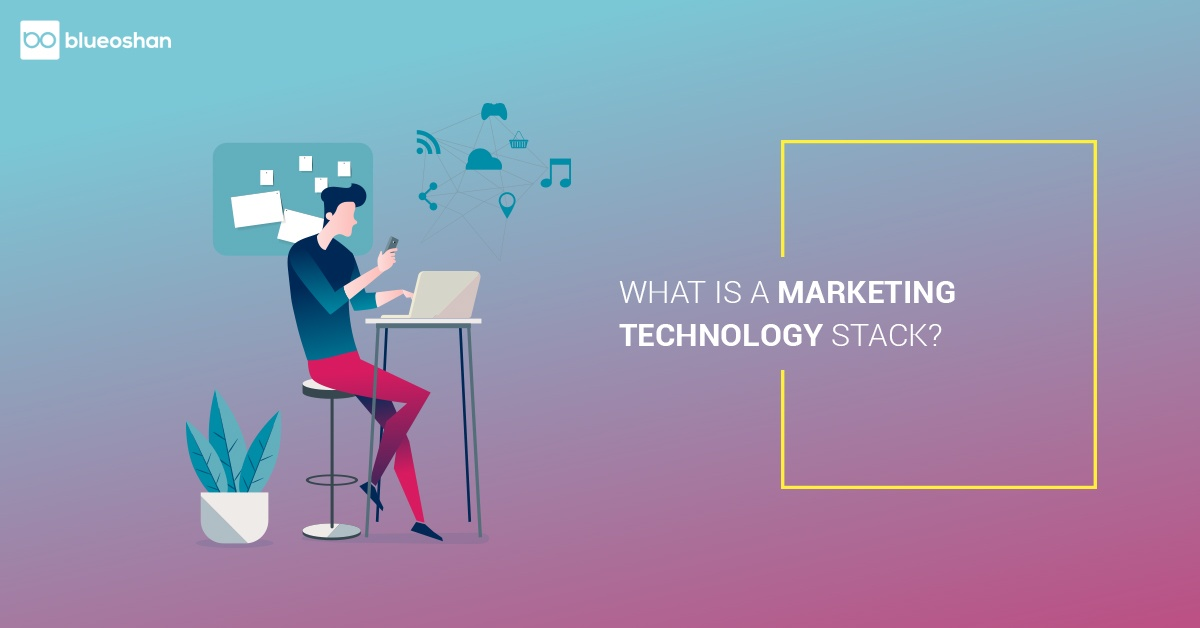 What is a Marketing Technology Stack?