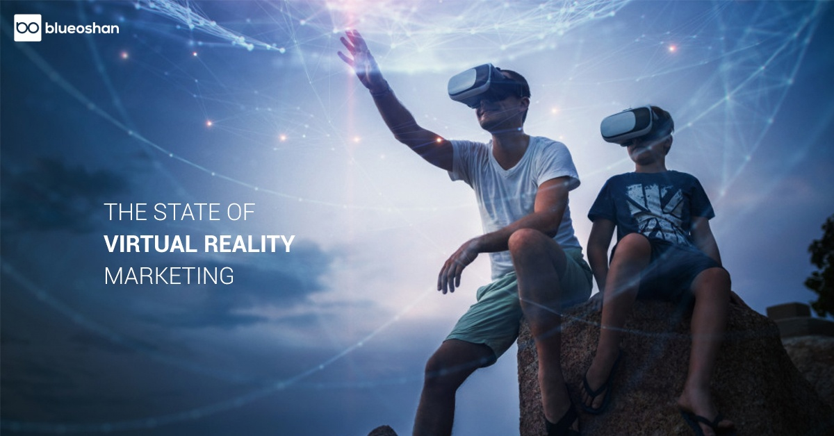 The State of Virtual Reality Marketing