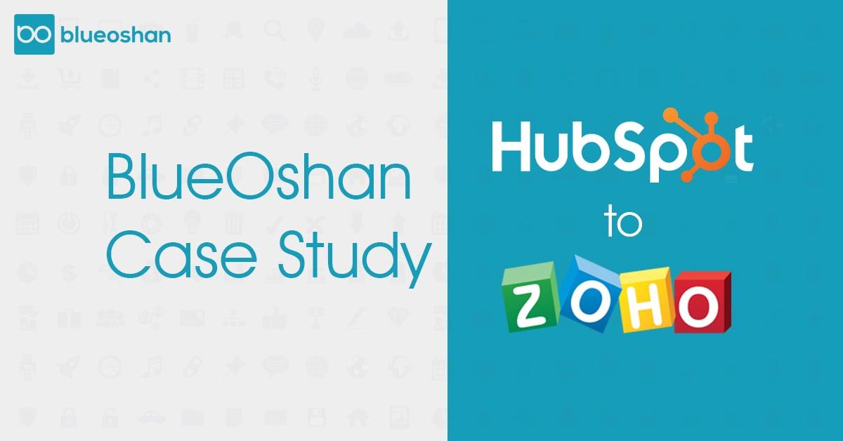 BlueOshan Case Study HubSpot to Zoho
