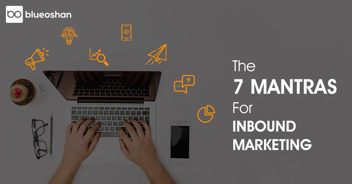 Mantras for inbound marketing