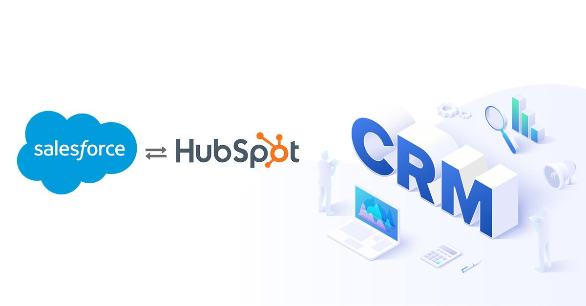5 Benefits of HubSpot- Salesforce Integration