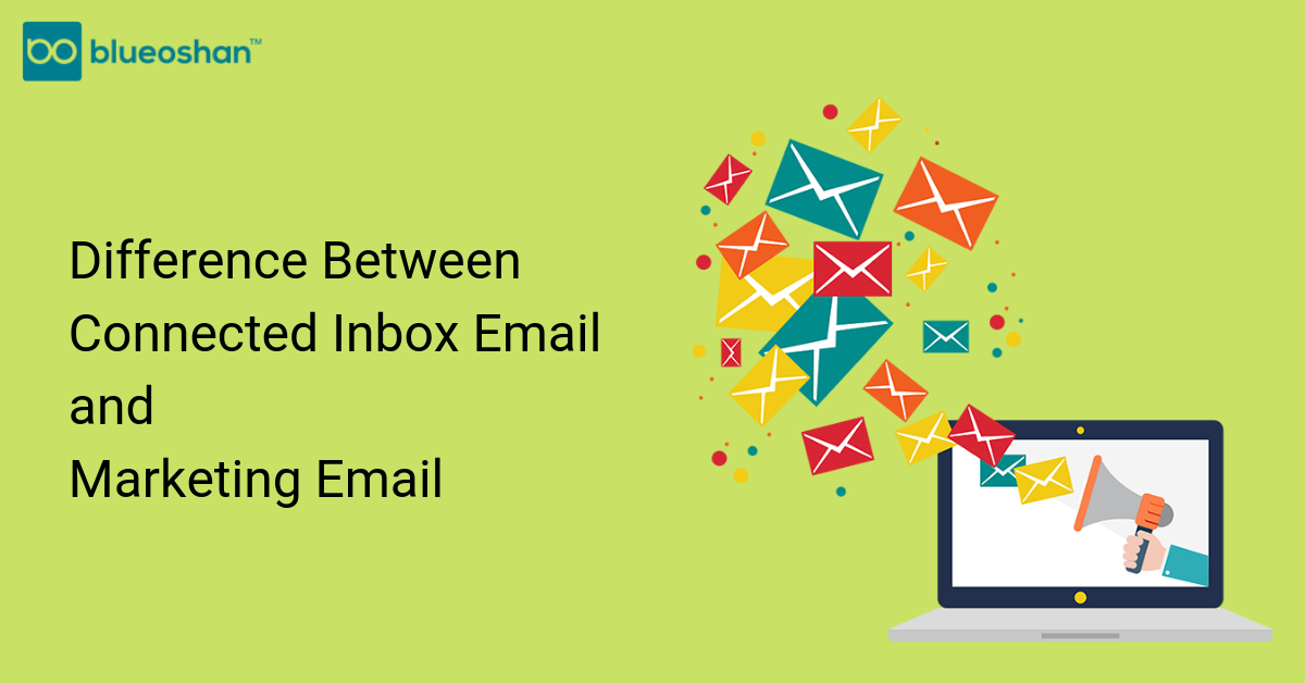 Difference Between Connected Inbox Email and Marketing Email