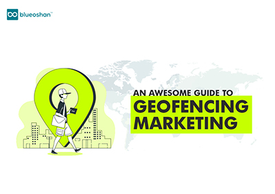 An Awesome Guide On               Geofencing Marketing